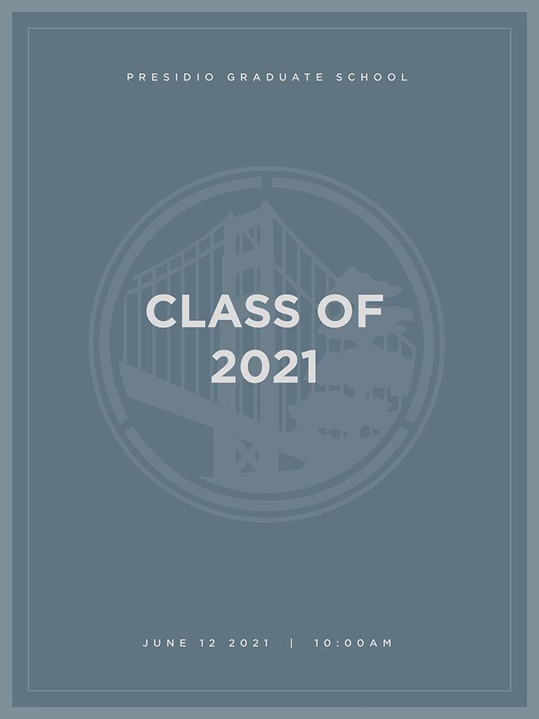 Presidio Graduate School Class of 2021 commencement program cover